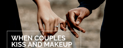 When Couples Kiss And Makeup
